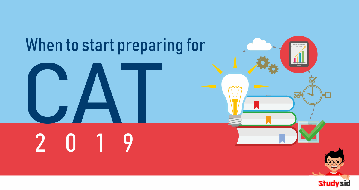 When to start preparing for CAT 2019