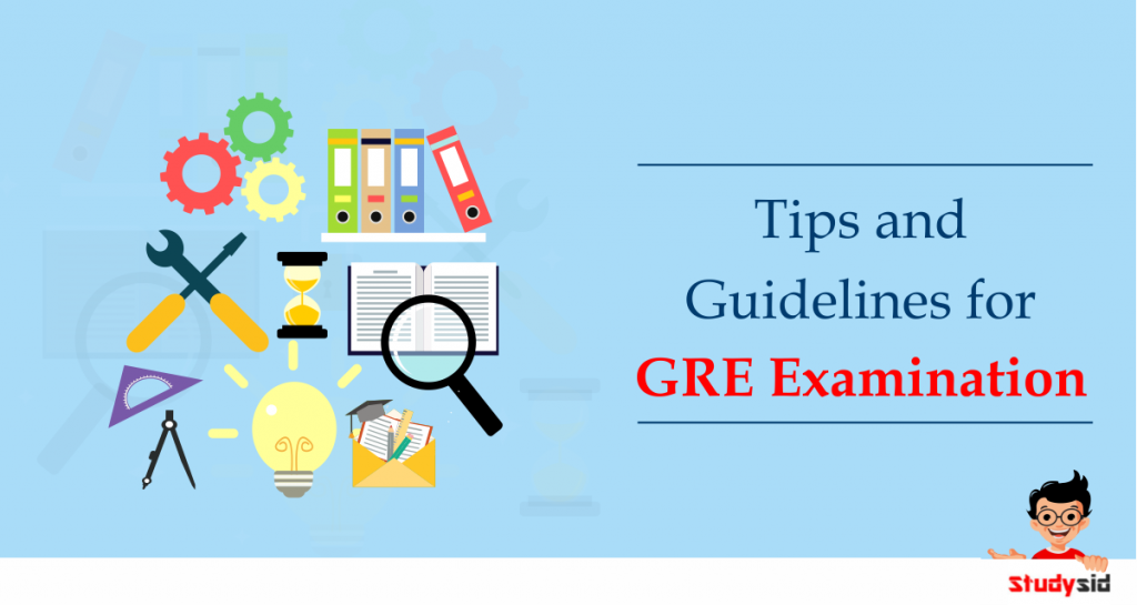Tips and Guidelines for GRE