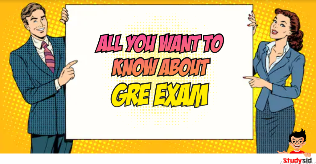 All you want to know about the GRE Exam