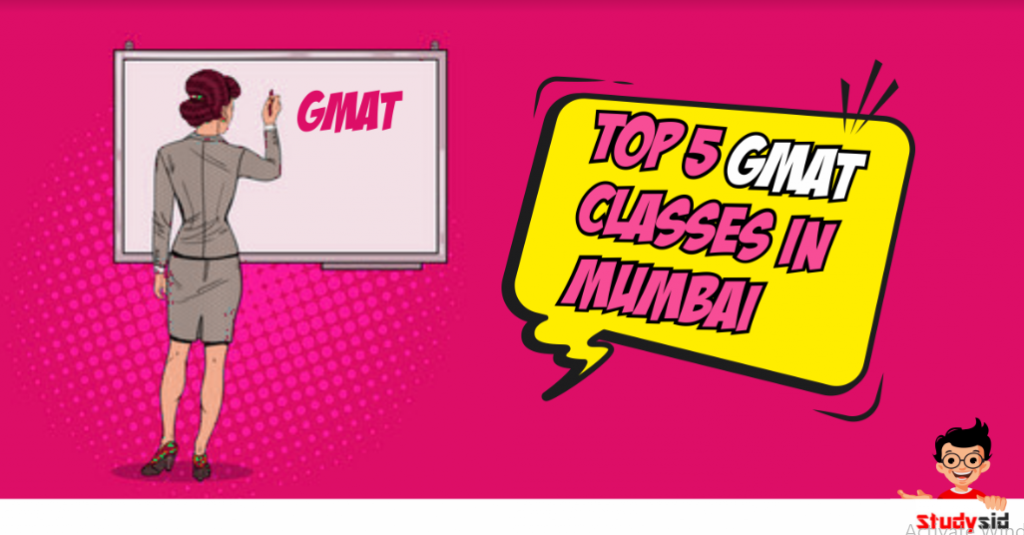 Top 5 GMAT classes in Mumbai