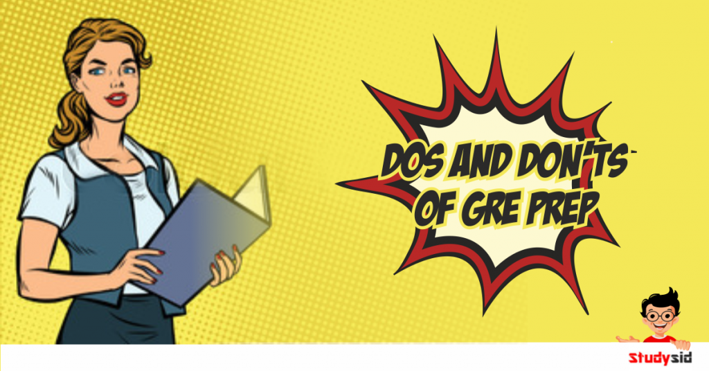 Dos and don'ts of GRE Prep