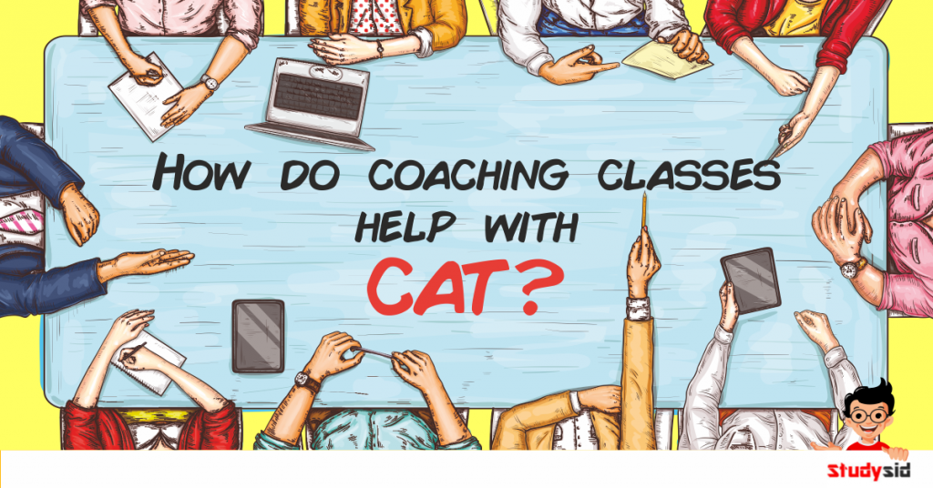 How do coaching classes help with CAT?