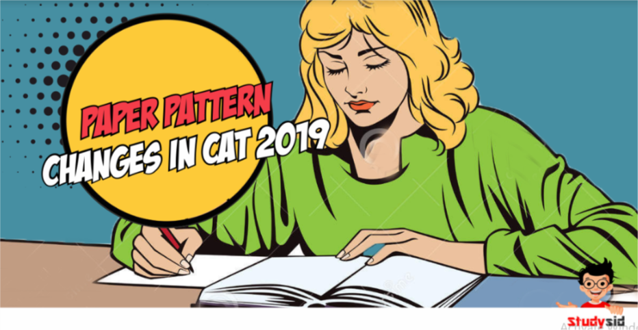 Paper pattern changes in CAT 2019