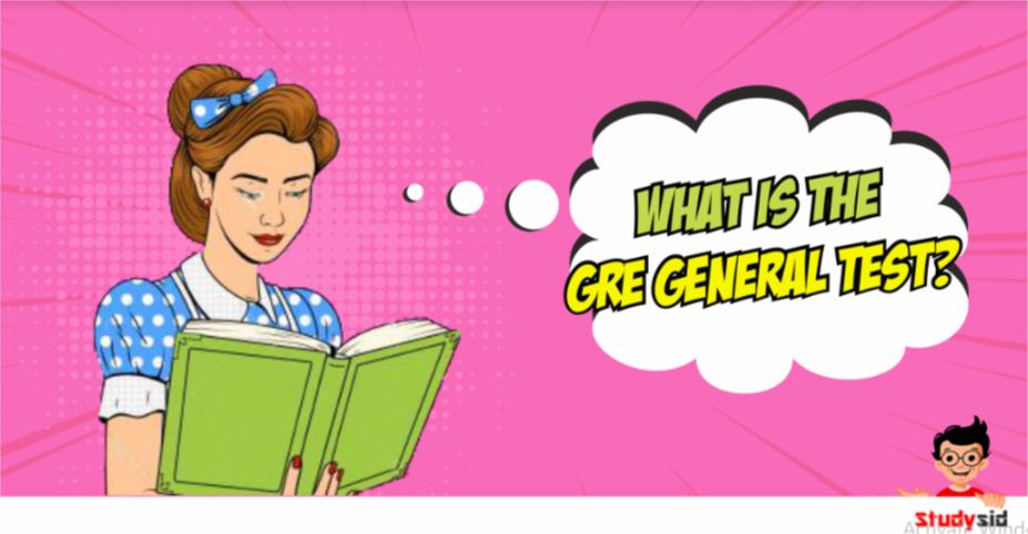 What is the GRE General Test?