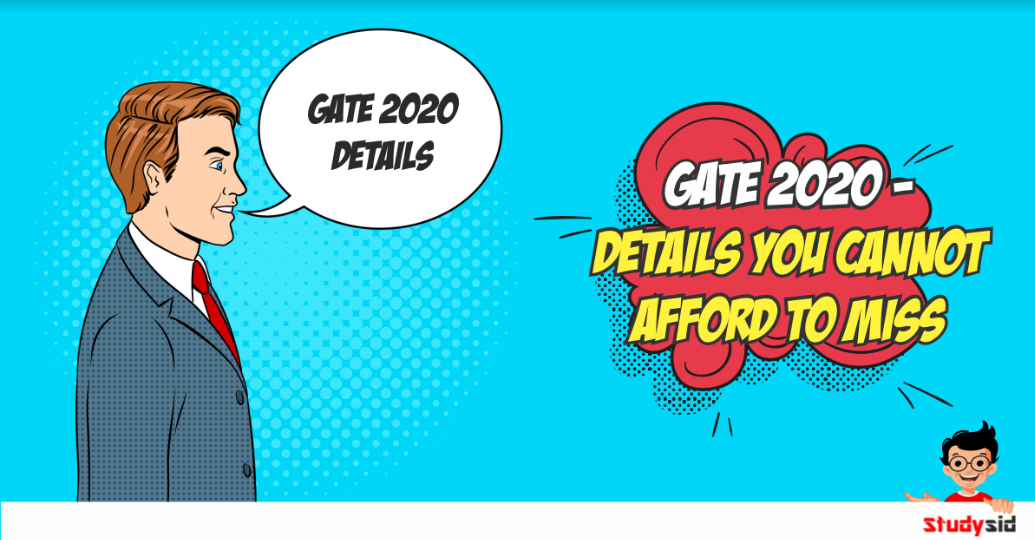 GATE 2020- Details you cannot afford to miss