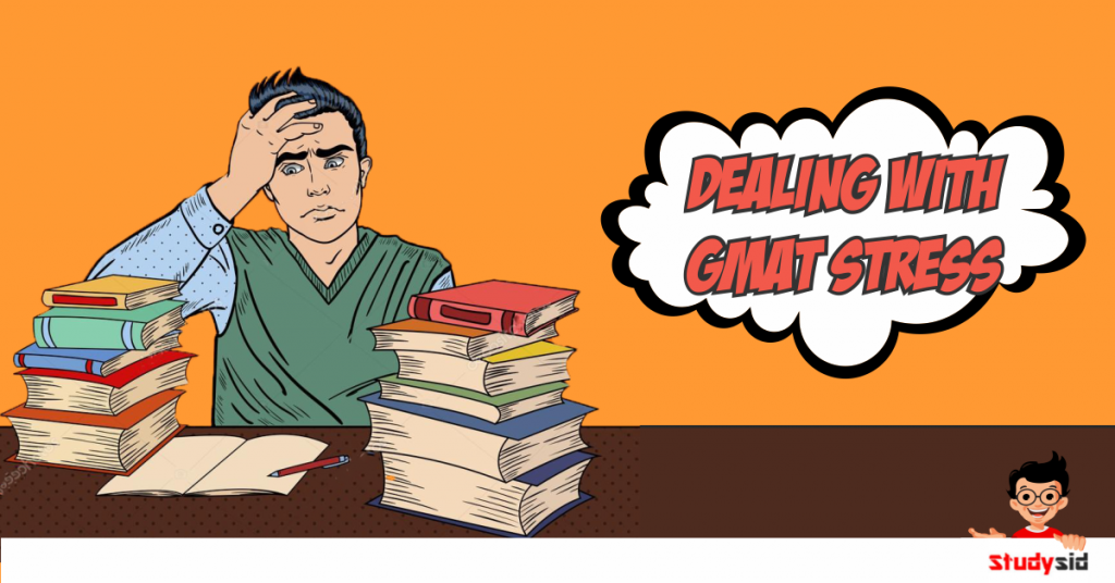 How to Deal with GMAT Stress
