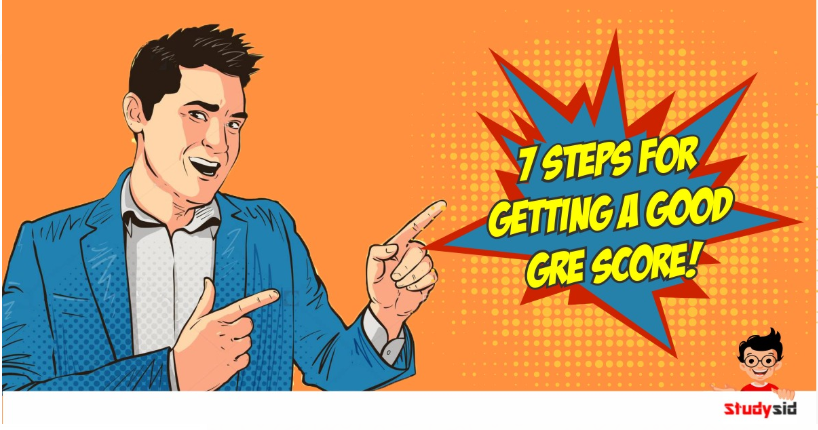 7 steps for a good GRE Score